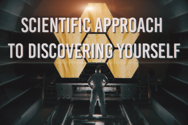 scientific approach to discovering yourself